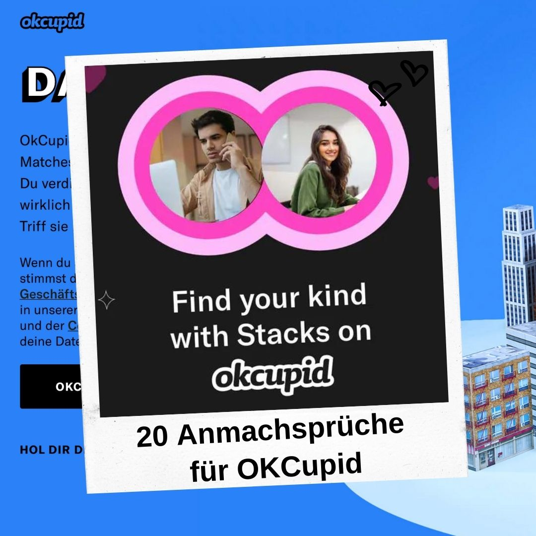 20 Anmachsprüche für OKCupid